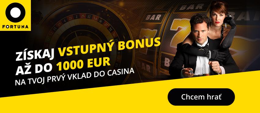 Fortuna Casino VSTUPNÝ BONUS do 1000euro